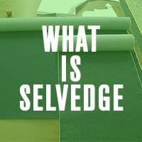 What is Selvedge Denim? Selvage denim