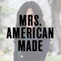 Our friend, Mrs. American Made